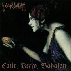 Necromass - Calix. Utero...