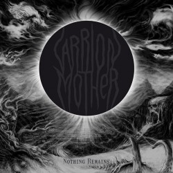 "Carrion Mother ""Nothing..."