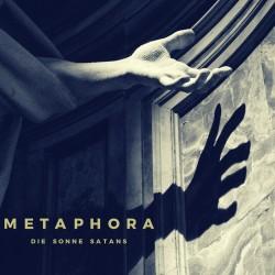 """Die Sonne Satans """"Metaphora"""""""